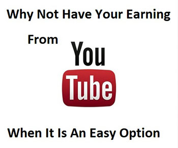 how to earn youtube video